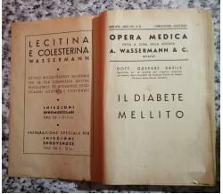 Opera medica ,il diabete mellito di Dott Gaspare Basile,  1937, Ed. Sormani -F