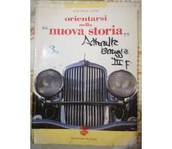 Orientarsi nella nuova storia 3a di A. Leone,  2000,  Sansoni Editori -F
