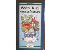Orietta Sala - SONNI FELICI CON LA NATURA - IdeaLibri - 1991