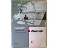 Orizzonti Tematiche tra letteratura e società - Panebianco - Zanichelli, 2000 -L