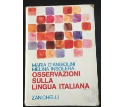 Osservazioni sulla lingua Italiana - M. D'Angiolini, M. Insolera,  1971 - P