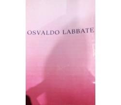 Osvaldo Labbate - Aa.vv. - Trevi Editore Roma - lo