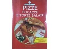 PIZZE, FOCACCE E TORTE SALATE - Silvana Franconeri (Demetra 1993) Ca