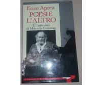 POESIE  L'ALTRO - ENZO APREA - TULLIO PIRONTI - 1993 - M