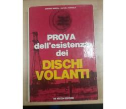 PROVA DELL'ESISTENZA DEI DISCHI VOLANTI - RIBERA/FARRIOLS - DE VECCHI - 1972 - M