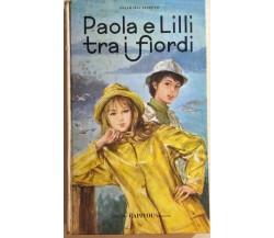 Paola e Lilli tra i fiordi di Annamaria Ferretti, 1966, Edizioni Capitol Bologna