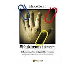 #Parkinson e dintorni di Filippo Zerini,  2016,  Youcanprint
