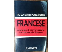 Parlo Francese - Ida Lori - A.Vallardi,1989 - R