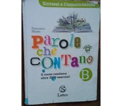 Parole che contano Vol. B - Francesco Musso - Lattes - R