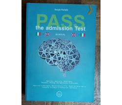 Pass the admission test - Pedullà  - IBIS,2014 - R