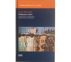 Passaggi curvi di Lisa Randall, 2009, Fabbri editori