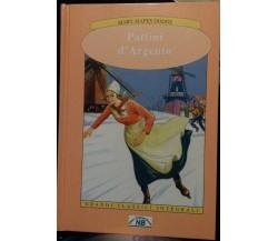 Pattini d'argento - Mary Mapes Dodge,  2007,  New Original Book - S