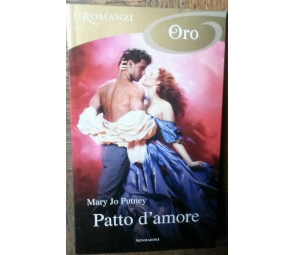 Patto d'amore - Mary Jo Putney - Mondadori,2017 - R