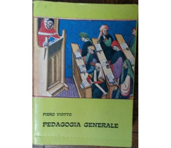 Pedagogia Generale - Piero Viotto - Marietti,1971 - R