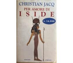 Per amore di Iside di Christian Jacq, 1997, Bompiani