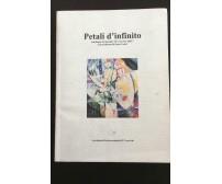 Petali D'infinito - Autori Vari,  Accademia Internazionale Il Convivio - P