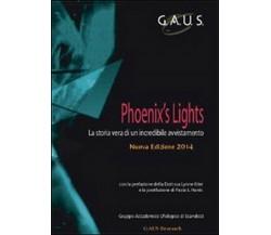 Phoenix's light-   Scandicci,  2014,  Youcanprint