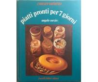 Piatti pronti per 7 giorni di Angelo Sorzio, 1977, Fratelli Fabbri Editori