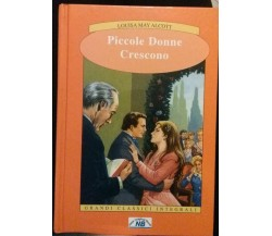 Piccole donne crescono- Louisa May Alcott, 2007, New Original Book - S