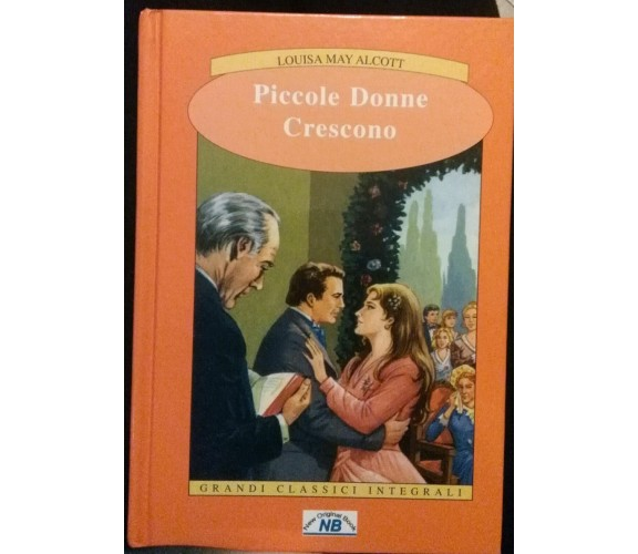 Piccole donne crescono	- Louisa May Alcott, 2007, New Original Book - S