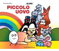 Piccolo uovo - Francesca Pardi,  2020,  Lo Stampatello