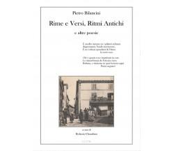 Pietro Bilancini. Rime e Versi, Ritmi Antichi e altre poesie, Roberto Cherubini