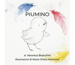 Piumino - Veronica Branchini,  2019,  Youcanprint