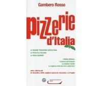 Pizzerie d'Italia del Gambero Rosso - Aa.vv.,  2013,  Gambero Rosso