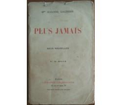 Plus Jamais - Suzanne Gagnebin - Librairie Fischbacher - A