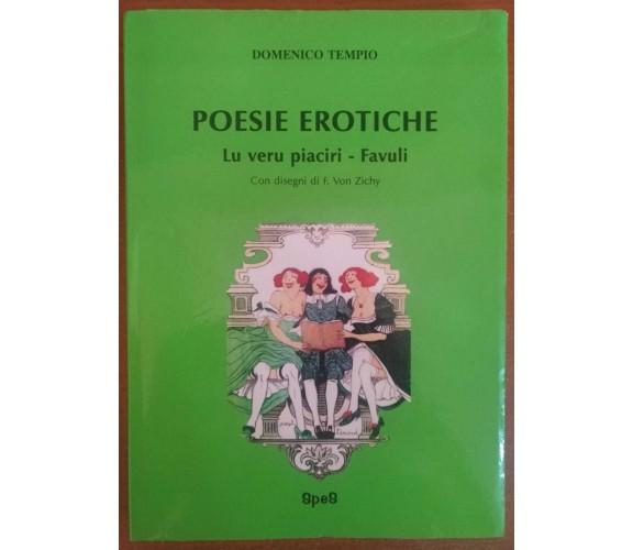 Poesie erotiche Lu veru piaciri - Favuli, Domenico Tempio , 1995, Spes - S