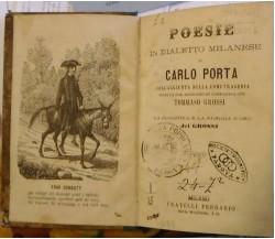 Poesie in dialetto milanese di Carlo Porta - Carlo Porta,  Fine '800,  Ferrario