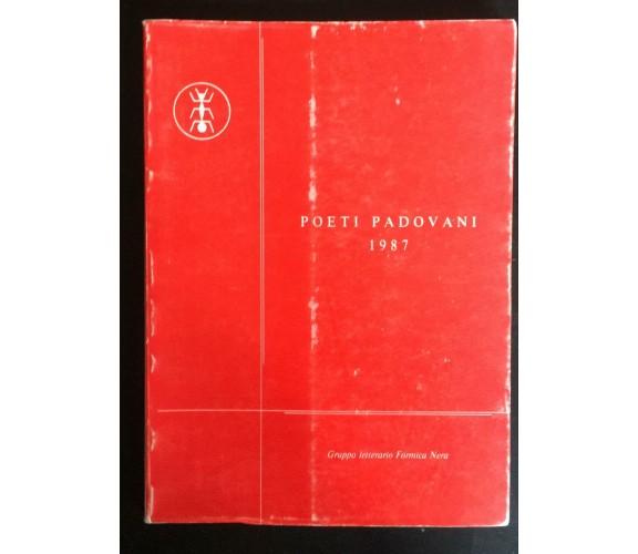 Poeti padovani 1987 -  Autori Vari,  1986,  Gruppo Letterario Formica Nera - P