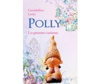 Polly lo gnomo curioso di Guendalina Leoni,  2020,  Youcanprint