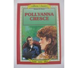 Pollyanna cresce - Eleanor Hodgman Porter