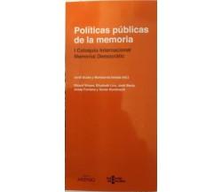 Políticas públicas de la memoria I Coloquio Internacional Memorial Democràtic