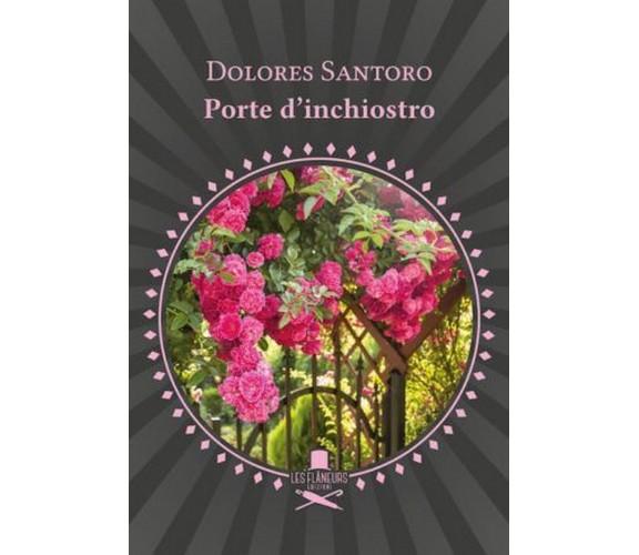 Porte d'inchiostro di Dolores Santoro ,  Les Flaneurs