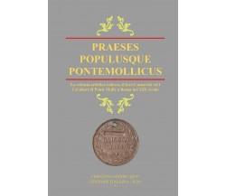 Praeses Populusque Pontemollicus - ITA20, Cristiano Maniscalco,  2021,  Youcanp.