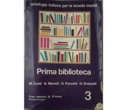 Prima Biblioteca - Conti-Moretti-Puccetti-Scarpelli - 1987 - G. D'Anna - lo