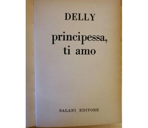 Principessa, ti amo  di Delly,  1973,  Salani - ER