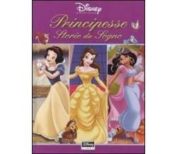 Principesse storie di sogno - Walt Disney