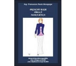 Principi base della moda etica, di Francesco P. Rosapepe,  2012,  Youcanprint