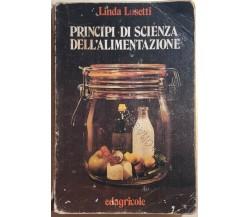 Principi di scienza dell'alimentazione di Linda Lusetti,  1974,  Edagricole