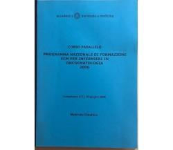 Programma nazionale di formazione ECM per infermieri in oncoematologia, 2006, Ac