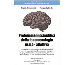 Prolegomeni scientifici della fenomenologia psico - affettiva, Nicola Crozzol.