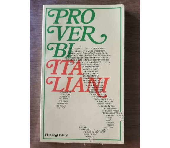 Proverbi italiani - AA. VV. - Club degli editori - 1980 - AR