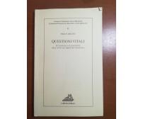 Questioni vitali - Paolo Becchi - Loffredo -2001 - M