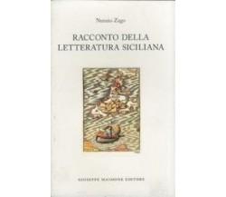RACCONTO DELLA LETTERATURA SICILIANA / NUNZIO ZAGO - Maimone editore