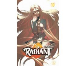 RADIANT 10 di Tony Valente (autore), F. Bruniera (traduttore),  2019,  Manga