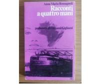 Racconti a quattro mani - A. Romagnoli - ERI - 1979 - AR