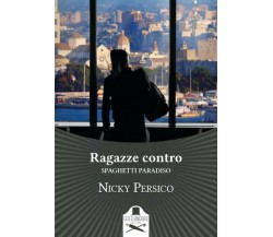 Ragazze contro di Nicky Persico ,  2020,  Les Flaneurs